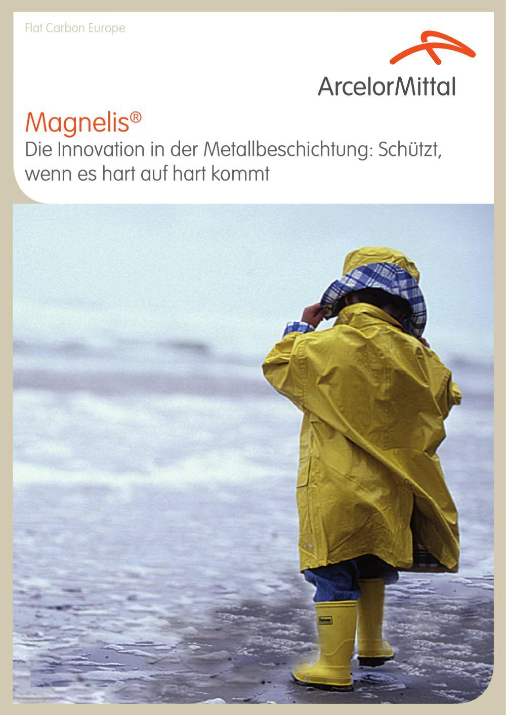 Magnelis - Schützt, wenn es hart auf hart kommt - ARCELORMITTAL Long ...