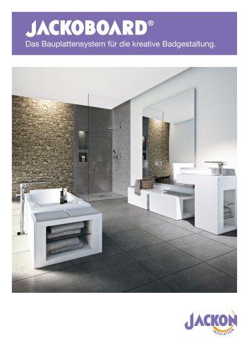 JACKOBOARD Das Bauplattensystem für die kreative Badgestaltung.
