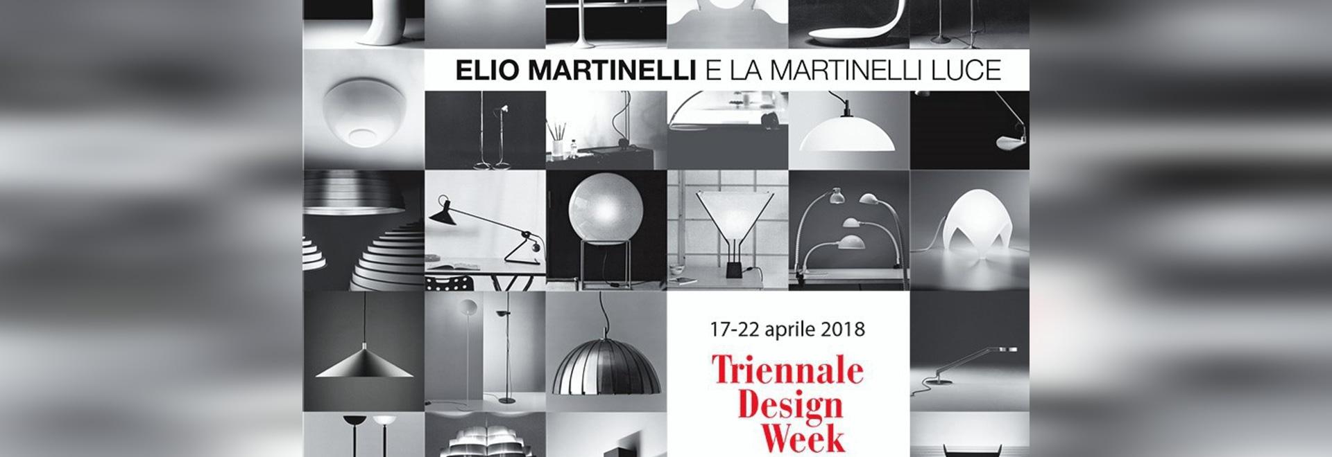 Elio Martinelli und Martinelli Luce, die Ausstellung am La Triennale