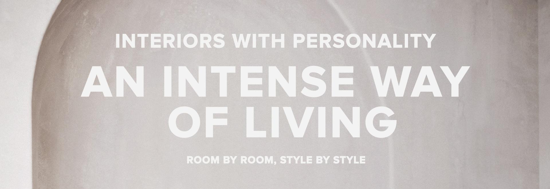 Innenräume mit Persönlichkeit: Eine intensive Art zu leben