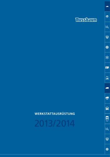 WERKSTATTAUSRÜSTUNG 2013/2014