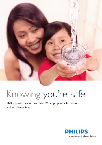 Knowing you're safe - Philips innovative and reliable UV lamp systems for water and air disinfection