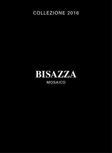 COLLEZIONE 2016 BISAZZA MOSAICO