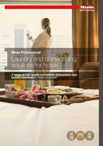 Laundry and dishwashing solutions for hotels.