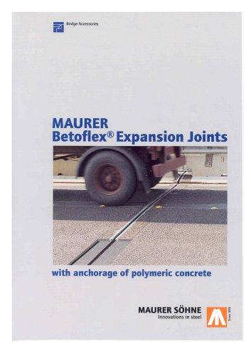 MAURER Betoflex Expansion Joints with anchorage of polymeric concrete