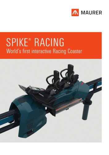SPIKE RACING World's first interactive Racing Coaster