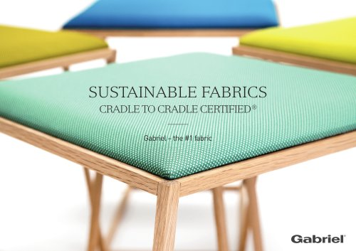 SUSTAINABLE FABRICS CRADLE TO CRADLE CERTIFIED ®