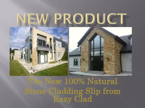 NEW PRODUCT Stone cladding slip from Eazy Clad