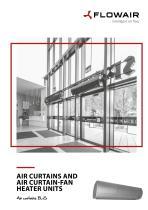 AIR CURTAINS AND AIR CURTAIN-FAN HEATER UNITS