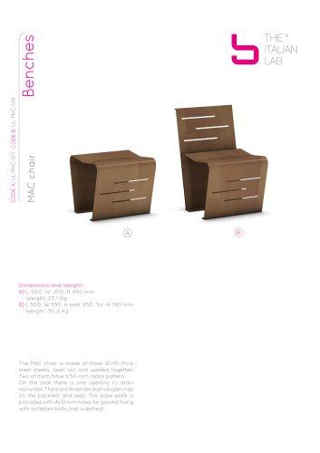 MAC chair Benches