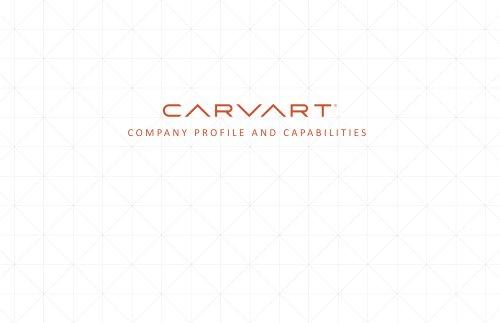 CARVART COMPANY PROFILE AND CAPABILITIES