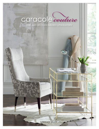 caracole couture THE ART OF CUSTOMIZED UPHOLSTERY