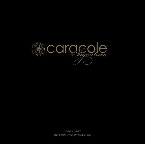 CARACOLE SIGNATURE CATALOGS