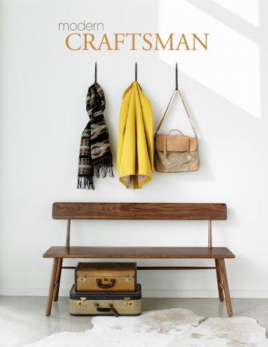 Modern craftsman