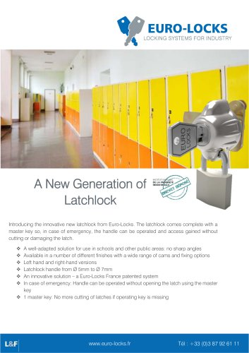 A New Generation of Latchlock
