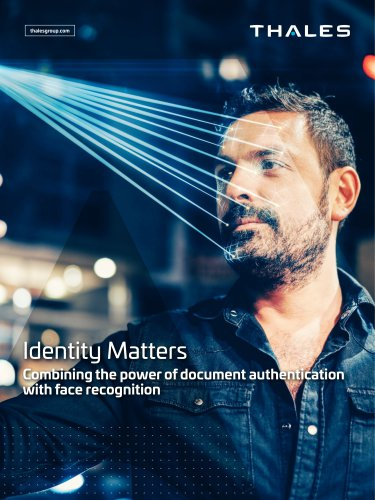 Identity Matters Combining the power of document authentication with face recognition