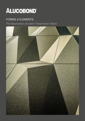 ALUCOBOND® Forms & Elements Faszination Glanz