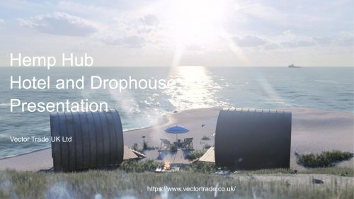 HempHubHotels and Drophouses