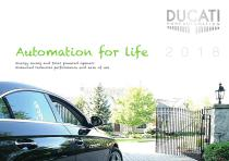 Automation for life - Energy saving and Solar powered openers Enhanced technical performance and ease of use 2 0 1 8