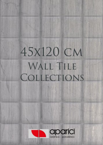 45x120 cm Wall Tiles Collection