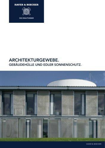 Architekturgewebe. Gebäudehülle und edler Sonnenschutz.