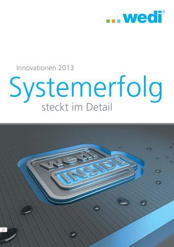 Innovationen 2013 - systemerfolg steckt im Detail