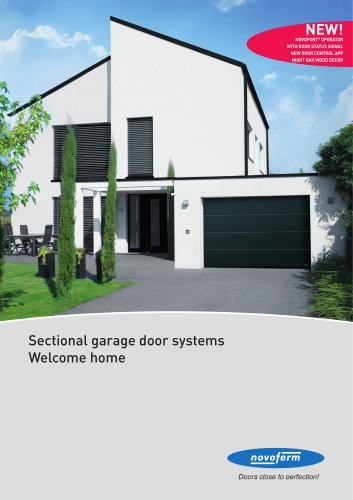 Sectional garage door systems Welcome home