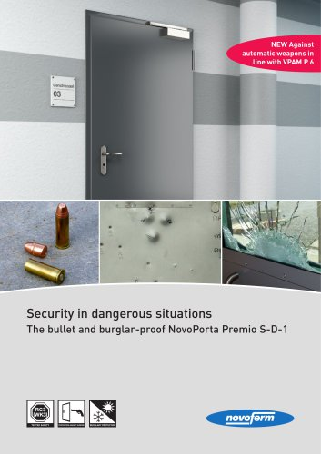 Security in dangerous situations The bullet and burglar-proof NovoPorta Premio S-D-1