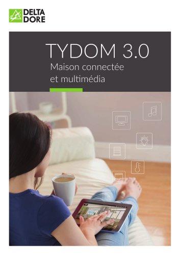 TYDOM 3.0, MAISON CONNECTÉE ET MULTIMÉDIA