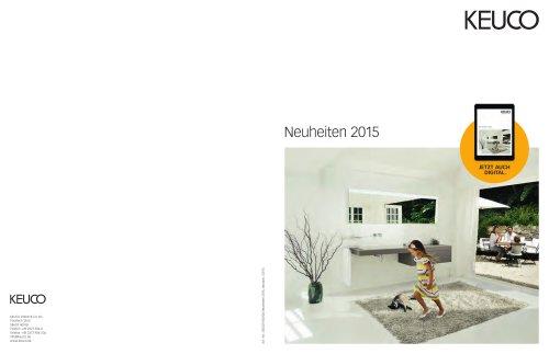 KEUCO GmbH & Co. KG Postfach  13 65 58653 Hemer Telefon + 49 2372 904-0 Telefax + 49 2372 904-236 info@keuco.de www.keuco.de Art.-Nr.: 03507/100106 Neuheiten 2015, deutsch, 03/15 Neuheiten 2015