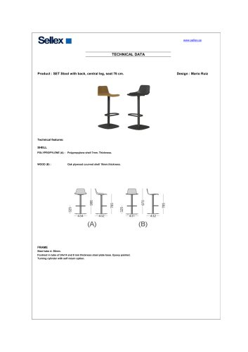 SET Stool without back, central leg, seat 76 cm.
