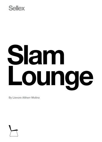 SLAM Lounge Chair