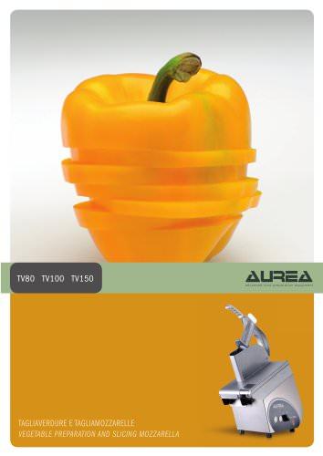 Vegetable cutters TV80-100-150 AUREA