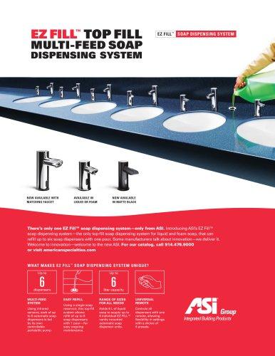 ASI EZ Fill Multi-Feed Top Fill Soap Dispensing System