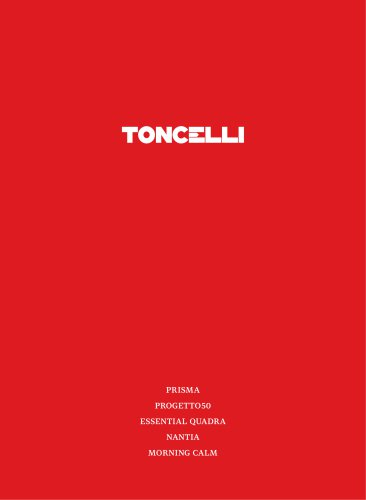 Toncelli  Manufatto Italiano