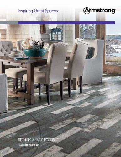 RETHINK WHAT'S POSSIBLE LAMINATE FLOORING