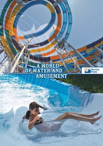 A WORLD OF WATER AND AMUSEMENT