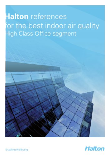 Halton references for the best indoor air quality High Class Offi ce segment