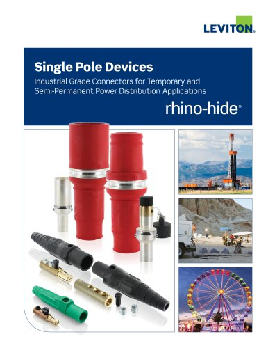 Rhino-Hide Single Pole Devices