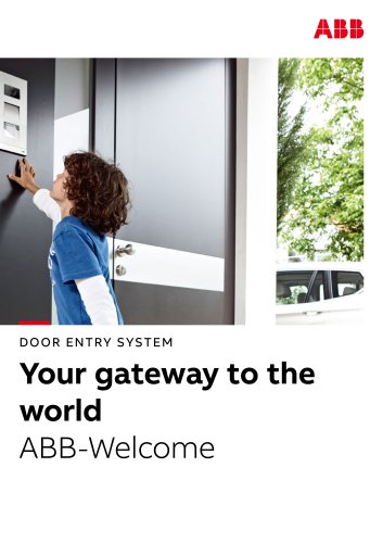 DOOR ENTRY SYSTEM Your gateway to the world ABB-Welcome