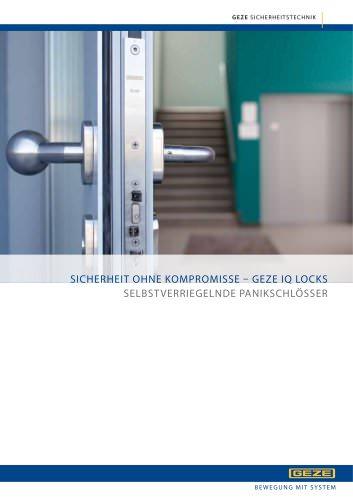 SICHERHEIT OHNE KOMP ROMISSE - GEZE IQ LOCKS : SELBSTVERRIEGELNDE PANIKSCHLÖSSER