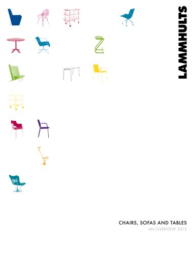 CHAIRS, SOFAS AND TABLES An overview 2012