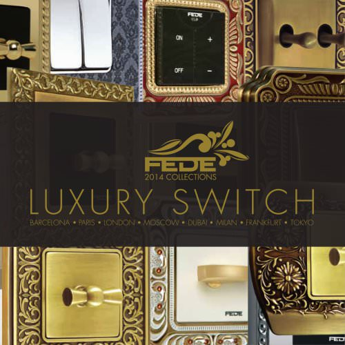 FEDE LUXURY SWITCH 2014