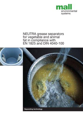Neutra separators for fat