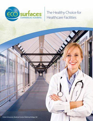 The Healthy Choice for Healthcare Facilities