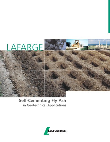 Self-Cementing Fly Ash in Geotechnical Applications