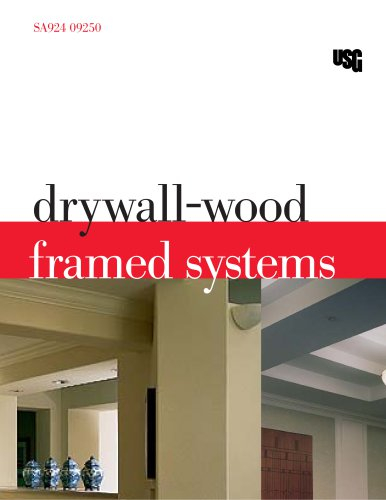 Drywall-Wood Framed Systems