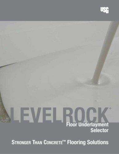 USG Levelrock® Floor Underlayment Selector