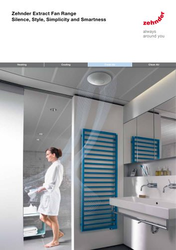 Zehnder Extract Fan Range Silence, Style, Simplicity and Smartness