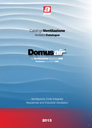 Domus AIR _ la Ventilazione secondo AVE
